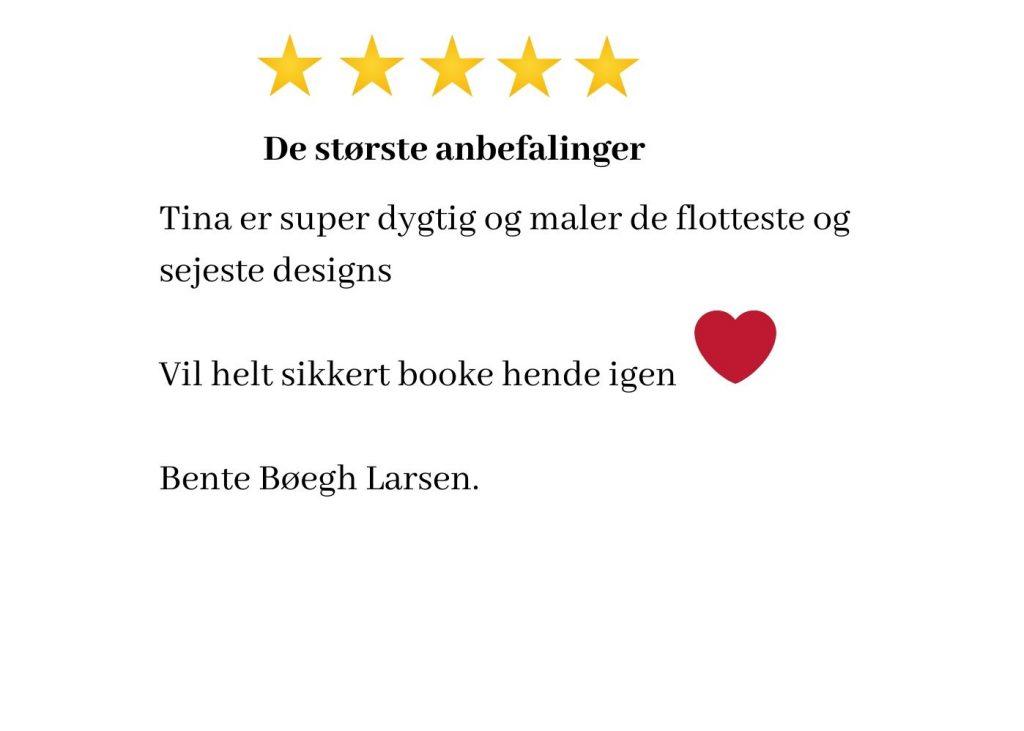 Anbefaling af Ansigtsmaling Bente Bøegh Larsen