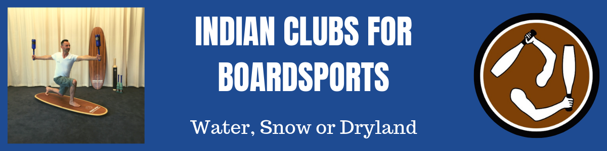 indian clubs for boardsports