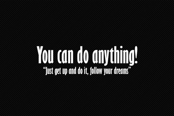 You can do anything citat plakat