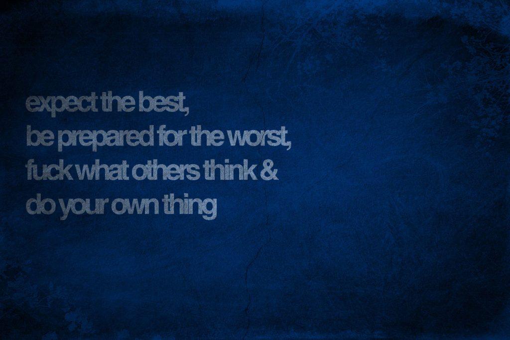 Expect The Best Citatplakat