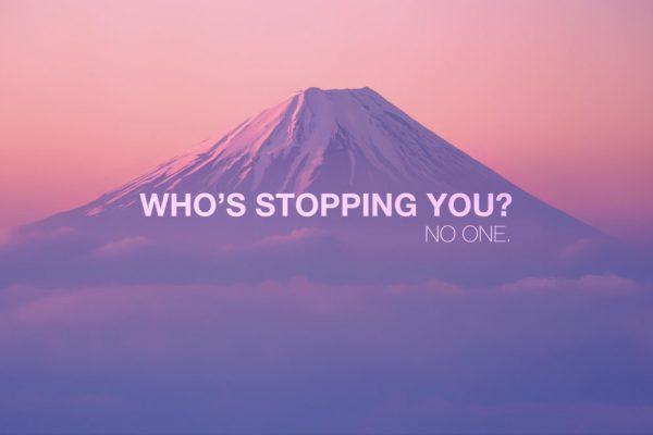 Who`s Stopping You? Citatplakat
