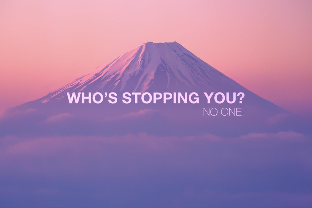 Who`s Stopping You? Citatplakat