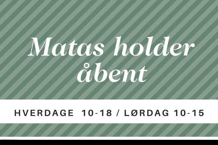 MATAS HOLDER ÅBENT
