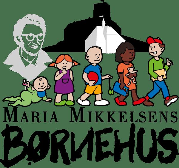 MARIA MIKKELSENS BØRNEHUS