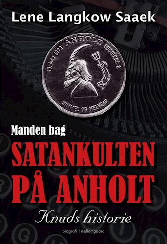 Satankulten på Anholt.